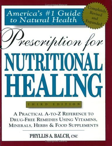 9781583331613: Title: Prescription for Nutritional Healing