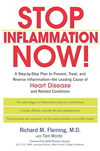 9781583332009: Stop Inflammation Now!: A Step-By-Step Plan to Prevent, Treat and Reverse Inflammation - The Leading Cause of Heart Disease and Related Conditions