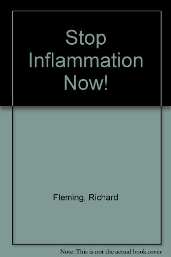 9781583332115: Stop Inflammation Now!