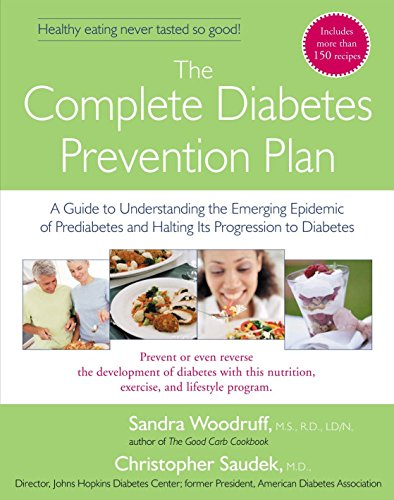 9781583332375: The Complete Diabetes Prevention Plan: A Guide to Understanding the Emerging Epidemic of Prediabetes and Halting Its Pr