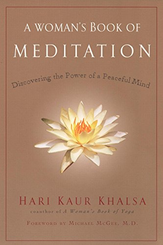 9781583332535: A Woman's Book of Meditation: Discovering the Power of a Peaceful Mind