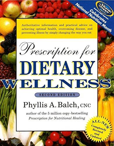 9781583332603: Prescription For Dietary Wellness Second Edition