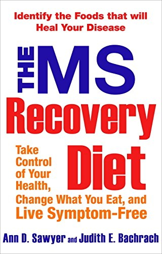 9781583332887: The MS Recovery Diet: Identify the Foods That Will Heal Your Disease