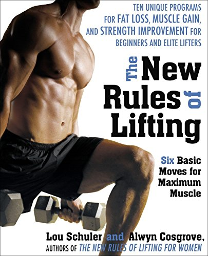9781583333389: The New Rules of Lifting: Six Basic Moves for Maximum Muscle