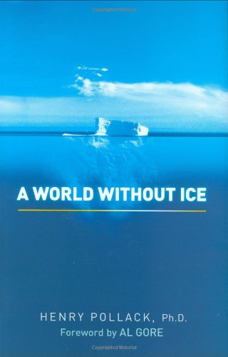 9781583333570: A World Without Ice