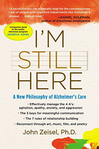9781583333761: I'm Still Here: A New Philosophy of Alzheimer's Care