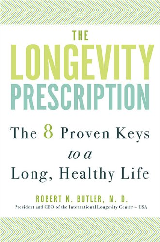 9781583333884: The Longevity Prescription: The 8 Proven Keys to a Long, Healthy Life