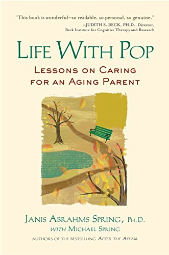 9781583333952: Life with Pop: Lessons on Caring for an Aging Parent