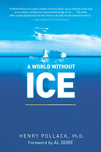 9781583334072: A World Without Ice