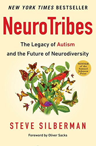 9781583334676: NeuroTribes: The Legacy of Autism and the Future of Neurodiversity
