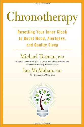 9781583334720: Chronotherapy: Resetting Your Inner Clock to Boost Mood, Alertness, and Quality Sleep