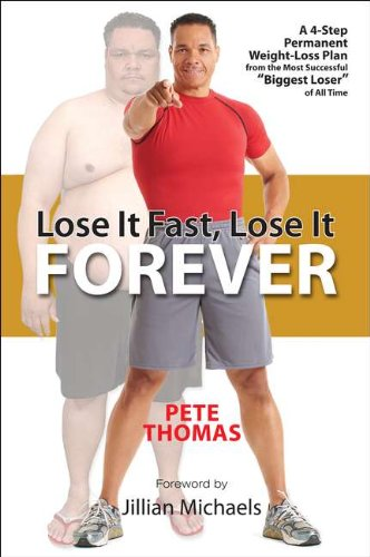 9781583334997: Lose It Fast, Lose It Forever: A 4-Step Permanent Weight Loss Plan from the Most Successful