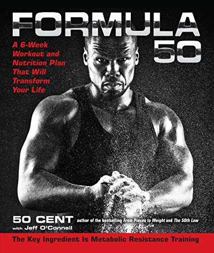 Formula 50: A 6-Week Workout and Nutrition: 50 Cent, O'Connell,