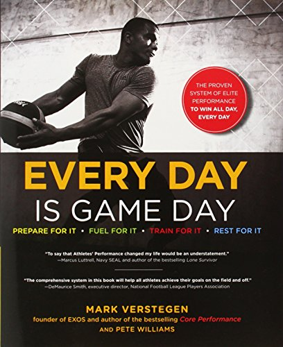 9781583335161: Every Day Is Game Day: The Proven System of Elite Performance to Win All Day, Every Day