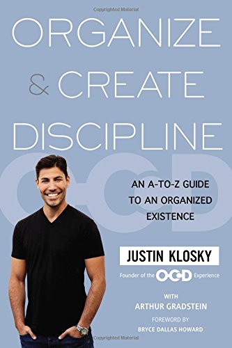 9781583335291: Organize & Create Discipline: An A-to-Z Guide to an Organized Existence