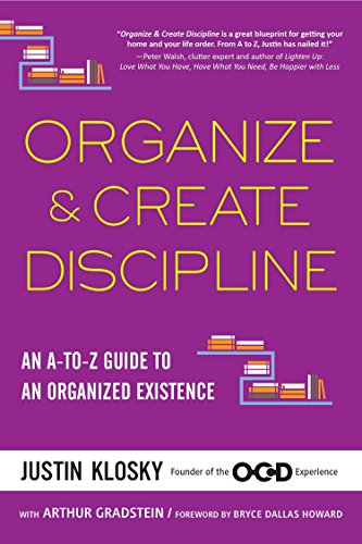 9781583335529: Organize & Create Discipline: An A-to-Z Guide to an Organized Existence