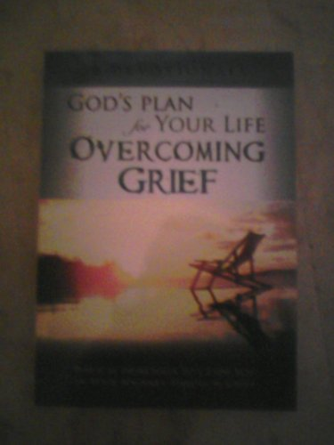 9781583340134: God Plan for Your Life Overcoming Grief 30 Devotionals (2008 publication)