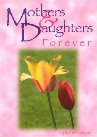 9781583340998: Mothers & Daughters Forever