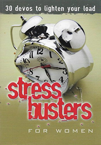 """Stress Busters for Woman """"30 devos to lighten your load"""""""