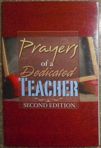 Prayers of a Dedicated Teacher