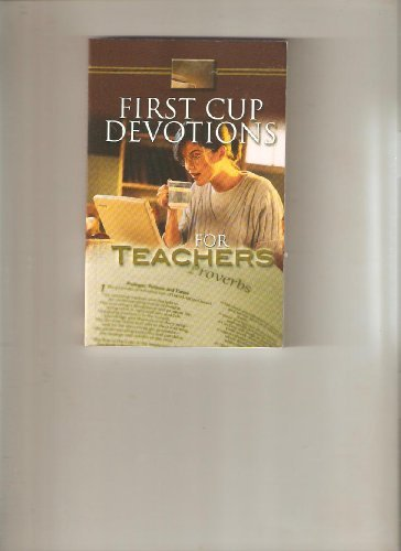 First Cup Devotions For Teachers: Family Christian Press
