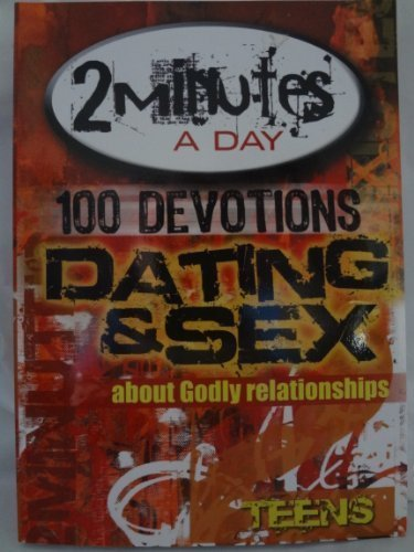 100 Devotions, Dating & Sex, about Godly: Family Christian Press