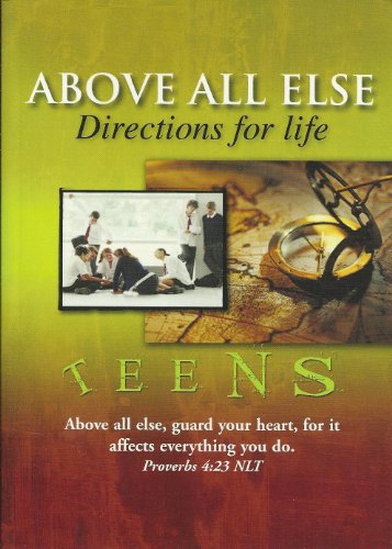 Above All Else (Directions for Life -: Tim Way &