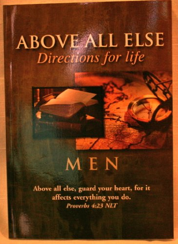 Above All Else Directions for Life Men: Dr. Chris Freeman