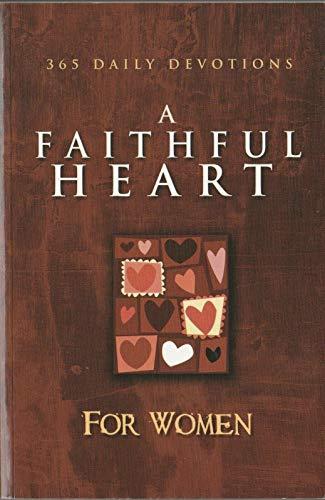A Faithful Heart for Women (365 Daily: Family Christian Press,