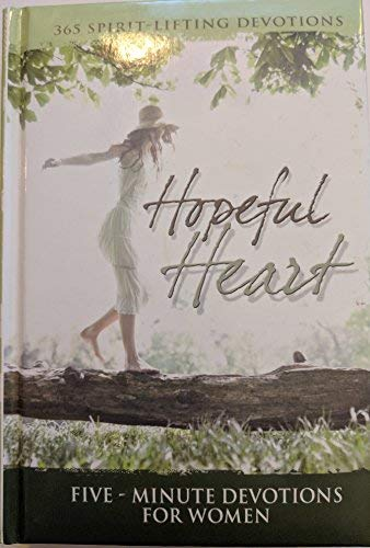 9781583344637: Hopeful Heart - 5 Minute Devotions For Women (365 Spirit Lifting Devotions)