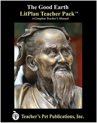9781583370766: The Good Earth LitPlan - A Novel Unit Teacher Guide With Daily Lesson Plans (LitPlans on CD)