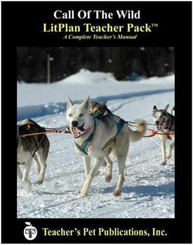 9781583370865: Call of the Wild LitPlan - A Novel Unit, Teacher Guide With Daily Lesson Plans (Litplans on Cd)