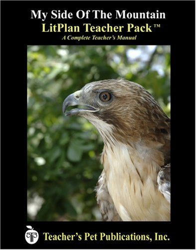 9781583371954: My Side of the Mountain LitPlan - A Novel Unit Teacher Guide With Daily Lesson Plans (LitPlans on CD)