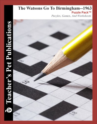 9781583377789: The Watsons Go To Birmingham--1963 Puzzle Pack - Teacher Lesson Plans, Activities, Crossword Puzzles, Word Searches, Games, and Worksheets (PDF on CD)