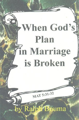 9781583390214: When God's Plan in Marriage is Broken