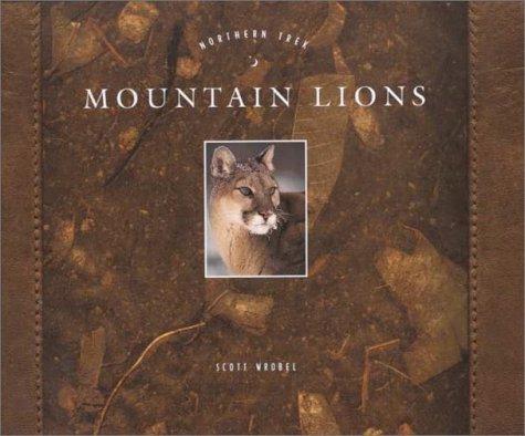 Mountain Lions (Northern Trek): Wrobel, Scott