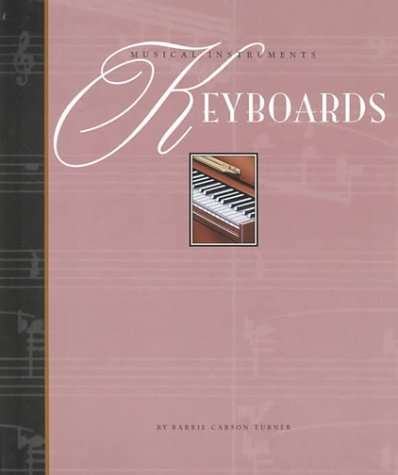 9781583400623: Keyboards (Musical Instruments of the World (Smart Apple))