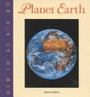Planet Earth (Our Solar System Series): Potts, Steve