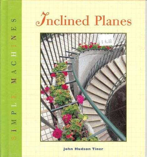 9781583401385: Inclined Planes (Simple Machines (Lerner Classroom))