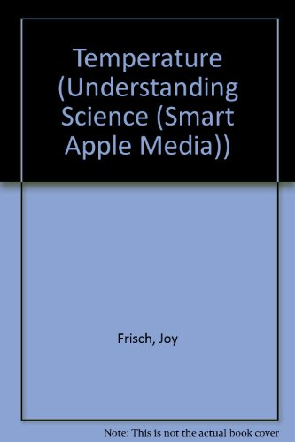 9781583401590: Temperature (Understanding Science (Smart Apple Media))
