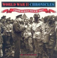 From D-Day to V-E Day (World War II Chronicles): Klam, Julie