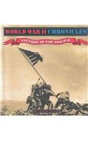 Victory in the Pacific (World War II Chronicles): Julie Klam