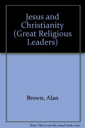 9781583402214: Jesus and Christianity (Great Religious Leaders)