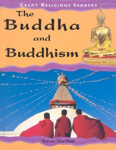 9781583402221: The Buddha and Buddhism (Great Religious Leaders)