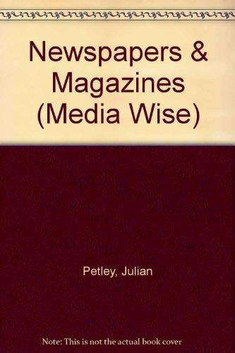 Newspapers & Magazines (Media Wise): Julian Petley