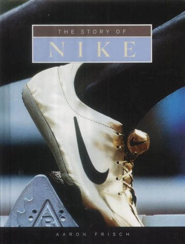 9781583402955: The Story of Nike (Built for Success)