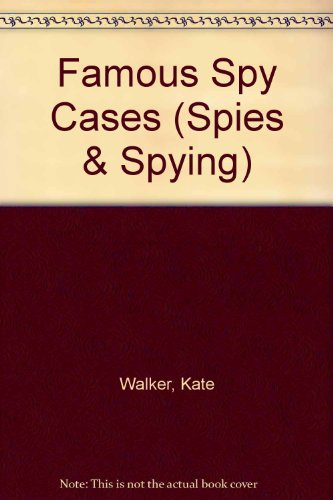 9781583403426: Famous Spy Cases (Spies & Spying)
