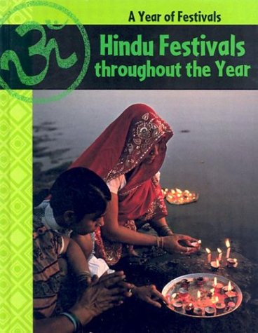 Hindu Festivals Through the Year (Year of Festivals) (9781583403723) by Ganeri, Anita