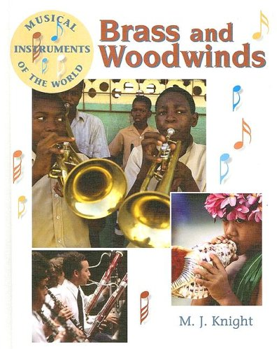 9781583404157: Brass and Woodwinds (Musical Instruments of the World)