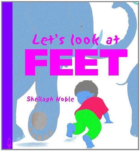 Let's Look at Feet (Let's Look at (North Mankato, Minn.).): Sideri, Simona